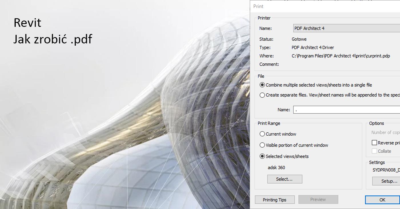 Revit - Jak zapisać plik PDF - Tutorial, poradnik - Blog